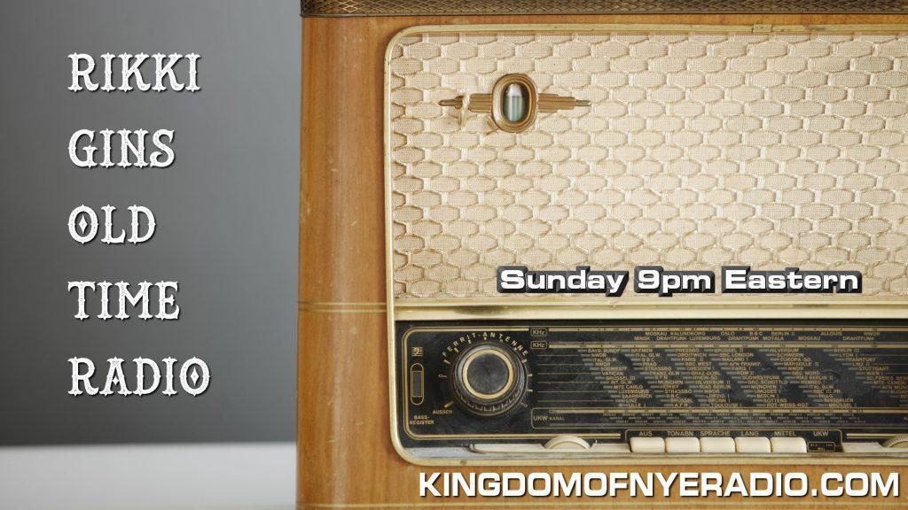 RIKKI GINGS OLD TIME RADIO